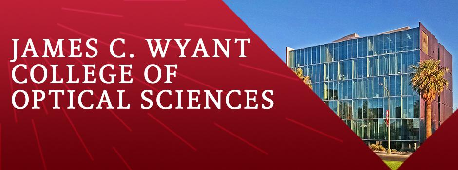 UA to Name College of Optical Sciences After Founding Dean, James C. Wyant