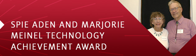 SPIE Award Renamed for Aden and Marjorie Meinel