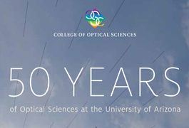 College of Optical Sciences Celebrated 50 Years in 2014